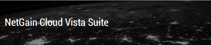 什么是NetGain Cloud Vista Suite(CVS)